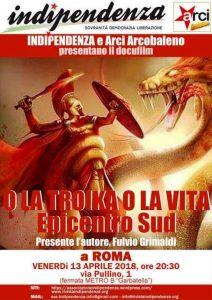 Locandina Indipendenza. Roma. O la Troika o la vita